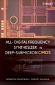 All-Digital Frequency Synthesizer in Deep-Submicron CMOS (0471772550) cover image