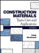 Construction Materials: Types, Uses and Applications, 2nd Edition (0471851450) cover image