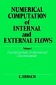 Numerical Computation of Internal and External Flows, Volume 1: Fundamentals of Numerical Discretization (0471923850) cover image