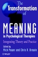 The Transformation of Meaning in Psychological Therapies: Integrating Theory and Practice (0471970050) cover image