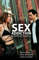 Sex Addiction: A Critical History (0745670350) cover image