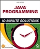 Java Programming 10-Minute Solutions (0782142850) cover image