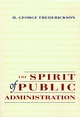 The Spirit of Public Administration (0787902950) cover image