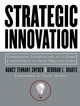 Strategic Innovation: Embedding Innovation as a Core Competency in Your Organization (0787964050) cover image