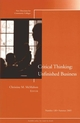 The Unfinished Business of Critical Thinking: New Directions for Community Colleges, Number 130 (0787981850) cover image