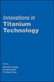 Innovations in Titanium Technology (0873396650) cover image