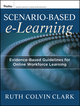 Scenario-based e-Learning: Evidence-Based Guidelines for Online Workforce Learning (1118127250) cover image