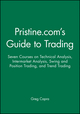 Pristine.com's Guide to Trading: Seven Courses on Technical Analysis, Intermarket Analysis, Swing and Position Trading, and Trend Trading (1118522850) cover image
