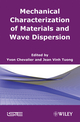Mechanical Characterization of Materials and Wave Dispersion (1118623150) cover image