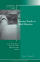Learning Transfer in Adult Education: New Directions for Adult and Continuing Education, Number 137 (1118640950) cover image