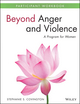 Beyond Anger and Violence: A Program for Women Participant Workbook (1118681150) cover image