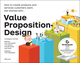 Value Proposition Design: How to Create Products and Services Customers Want (1118968050) cover image