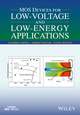 MOS Devices for Low-Voltage and Low-Energy Applications (1119107350) cover image