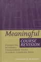 Meaningful Course Revision: Enhancing Academic Engagement Using Student Learning Data (1119111250) cover image