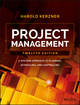Project Management: A Systems Approach to Planning, Scheduling, and Controlling, 12th Edition (1119165350) cover image