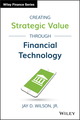 Creating Strategic Value through Financial Technology (1119243750) cover image