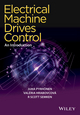 Electrical Machine Drives Control: An Introduction (1119260450) cover image