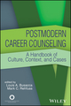 Postmodern Career Counseling: A Handbook of Culture, Context, and Cases (1119292050) cover image