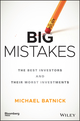 Big Mistakes: The Best Investors and Their Worst Investments (1119366550) cover image
