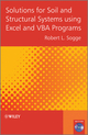 Solutions for Soil and Structural Systems using Excel and VBA Programs (1119951550) cover image