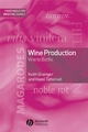 Wine Production: Vine to Bottle (1405113650) cover image