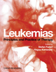 Leukemias: Principles and Practice of Therapy (1405182350) cover image