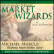 Market Wizards: Interview with Michael Marcus, Blighting Never Strikes Twice (1592802850) cover image