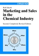 Marketing and Sales in the Chemical Industry, 2nd Edition (3527306250) cover image