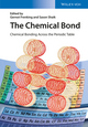 The Chemical Bond: Chemical Bonding Across the Periodic Table  (3527333150) cover image
