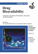 Drug Bioavailability: Estimation of Solubility, Permeability, Absorption and Bioavailability, Volume 18 (3527605150) cover image