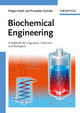 Biochemical Engineering: A Textbook for Engineers, Chemists and Biologists (3527627650) cover image