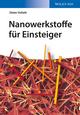 Nanowerkstoffe für Einsteiger (3527670750) cover image