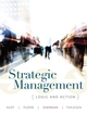Strategic Management: Logic and Action (EHEP000350) cover image