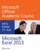 Microsoft Excel 2013 Exam 77-420 (EHEP002650) cover image