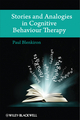 Stories and Analogies in Cognitive Behaviour Therapy (0470058951) cover image