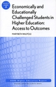 Economically and Educationally Challenged Students in Higher Education: Access to Outcomes: ASHE Higher Education Report, Volume 33, Number 3 (0470225351) cover image