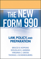 The New Form 990: Law, Policy, and Preparation (0470375051) cover image