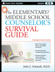 The Elementary / Middle School Counselor's Survival Guide, 3rd Edition (0470560851) cover image