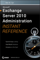 Microsoft Exchange Server 2010 Administration Instant Reference (0470620951) cover image