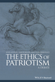 The Ethics of Patriotism: A Debate (0470658851) cover image