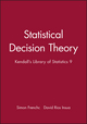 Statistical Decision Theory: Kendall's Library of Statistics 9 (0470711051) cover image