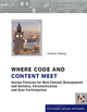 Where Code and Content Meet: Design Patterns for Web Content Management and Delivery, Personalisation and User Participation (0470748451) cover image