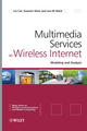 Multimedia Services in Wireless Internet: Modeling and Analysis  (0470770651) cover image