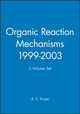 Organic Reaction Mechanisms, 1999 - 2003 5 Volume Set (0470779551) cover image