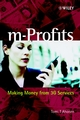m-Profits: Making Money from 3G Services (0470847751) cover image