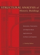 Structural Analysis of Historic Buildings: Restoration, Preservation, and Adaptive Reuse Applications for Architects and Engineers (0471315451) cover image