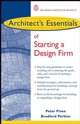Architect's Essentials of Starting, Assessing and Transitioning a Design Firm (0471456551) cover image