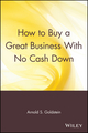 How to Buy a Great Business With No Cash Down (0471547751) cover image