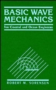 Basic Wave Mechanics: For Coastal and Ocean Engineers (0471551651) cover image