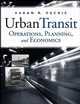 Urban Transit: Operations, Planning, and Economics (0471632651) cover image